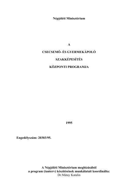 enterobiosis ápolási folyamat gyermekeknél)