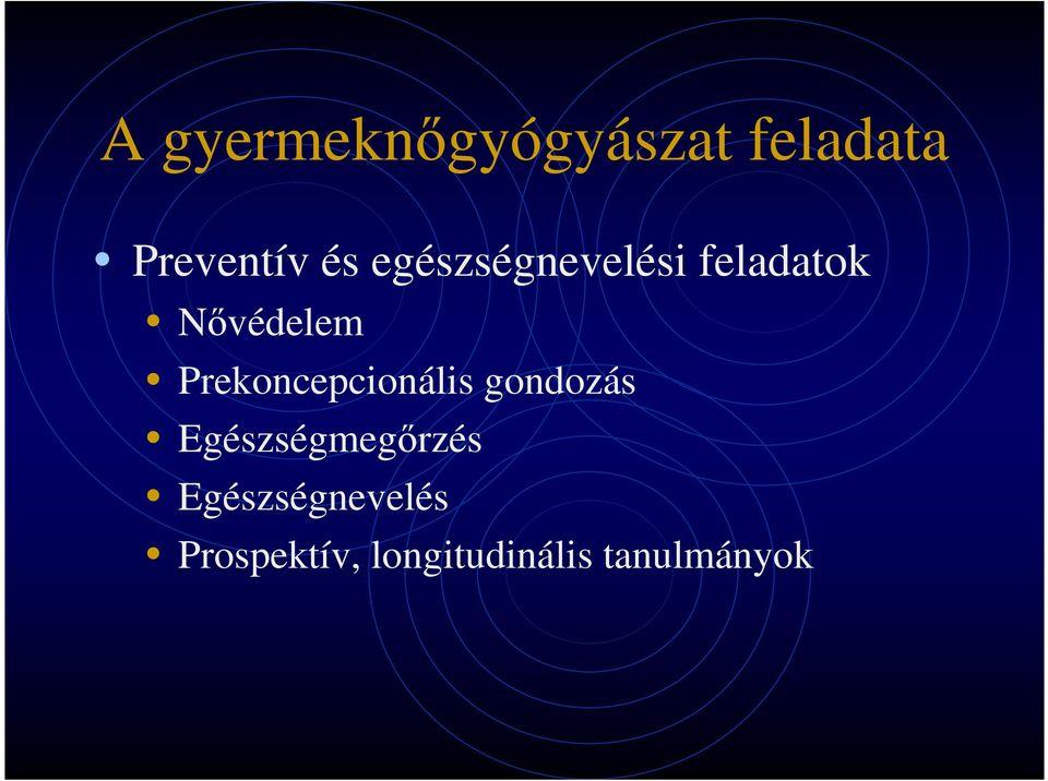 a gyermekek enterobiasisának gondozása)